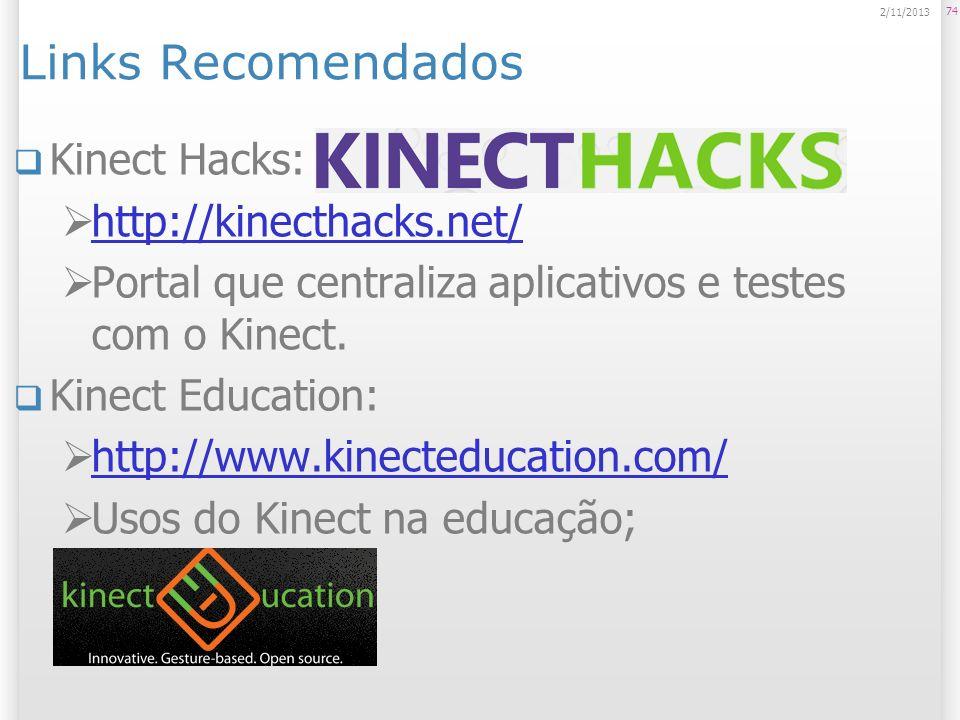 Links Recomendados Kinect Hacks: http://kinecthacks.net/