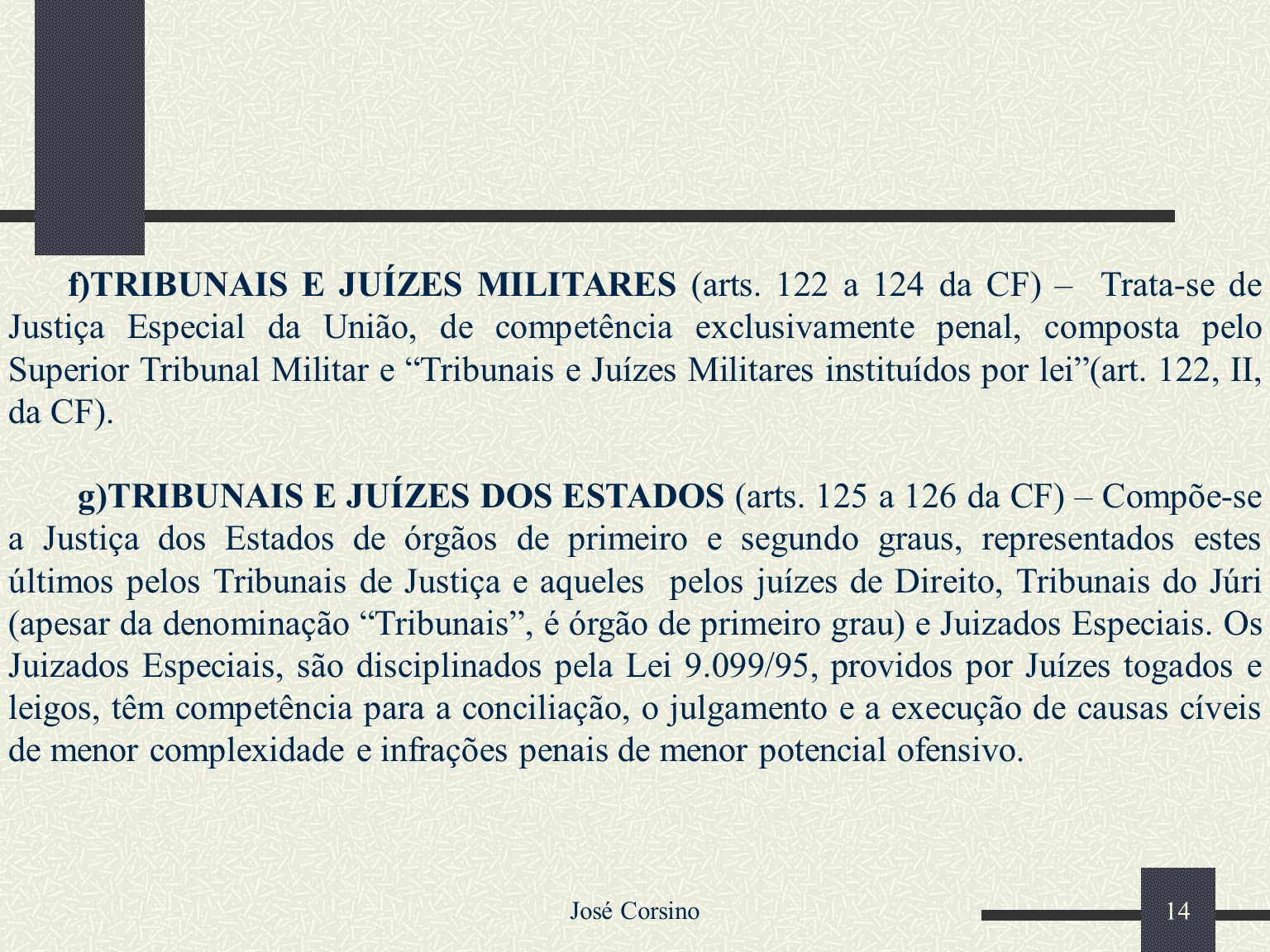 f)TRIBUNAIS E JUÍZES MILITARES (arts