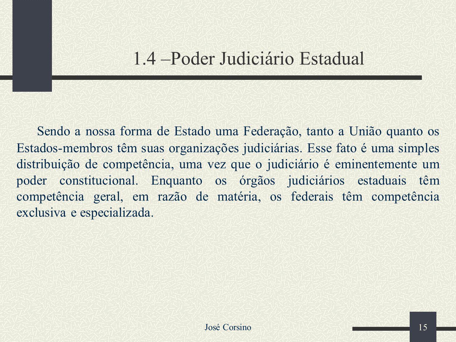 1.4 –Poder Judiciário Estadual