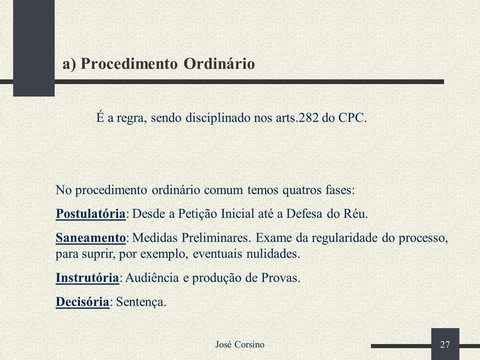 a) Procedimento Ordinário