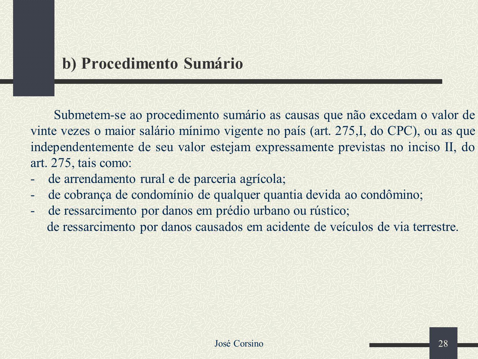 b) Procedimento Sumário