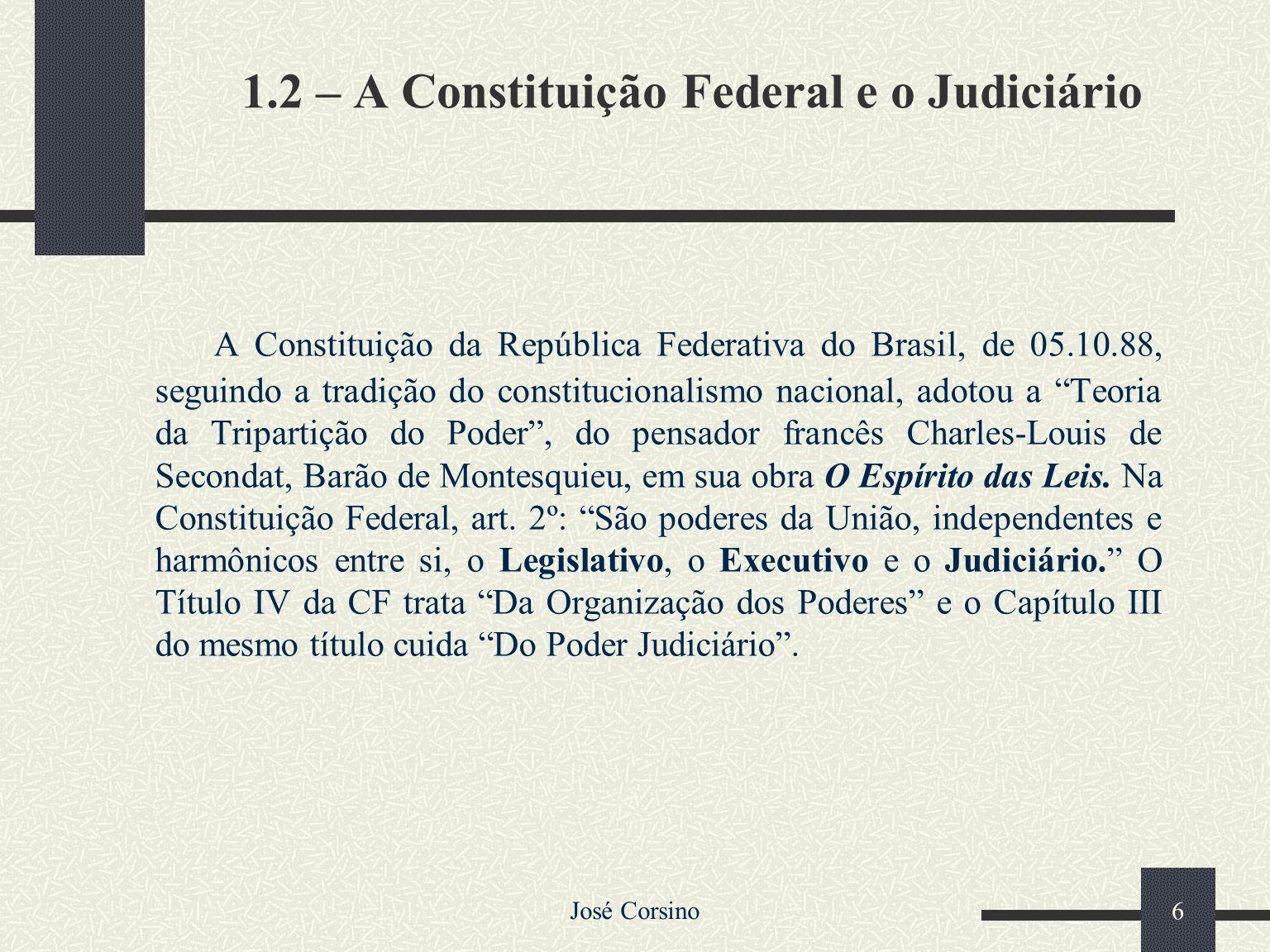 1.2 – A Constituição Federal e o Judiciário