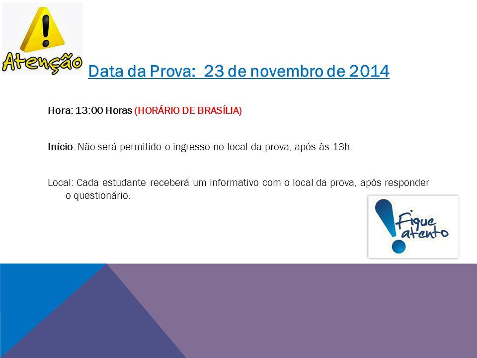 Data da Prova: 23 de novembro de 2014