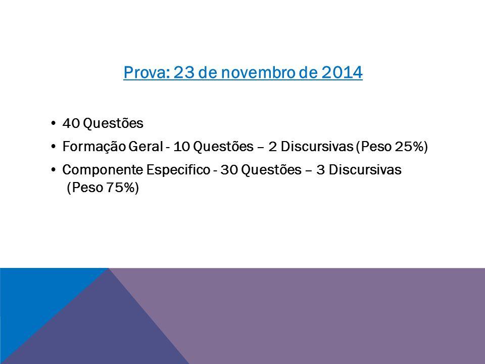 Prova: 23 de novembro de 2014 • 40 Questões