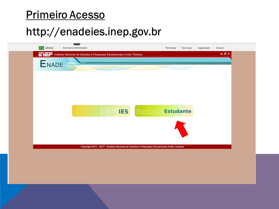 Primeiro Acesso http://enadeies.inep.gov.br