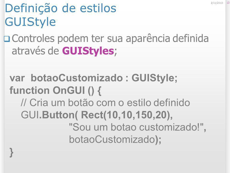 Definição de estilos GUIStyle