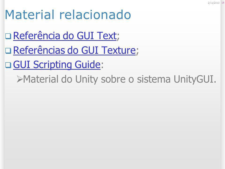 Material relacionado Referência do GUI Text;