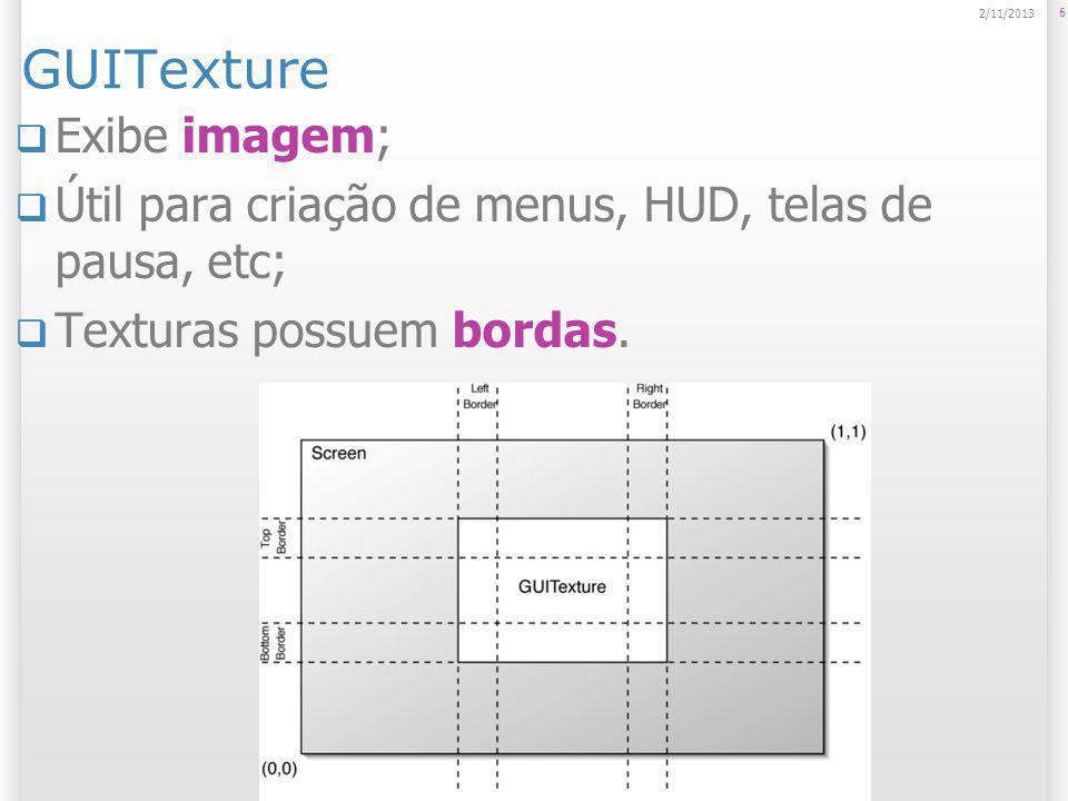 GUITexture Exibe imagem;