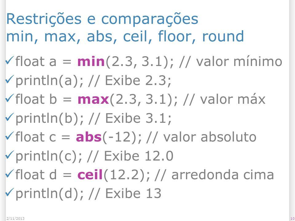 Restrições e comparações min, max, abs, ceil, floor, round