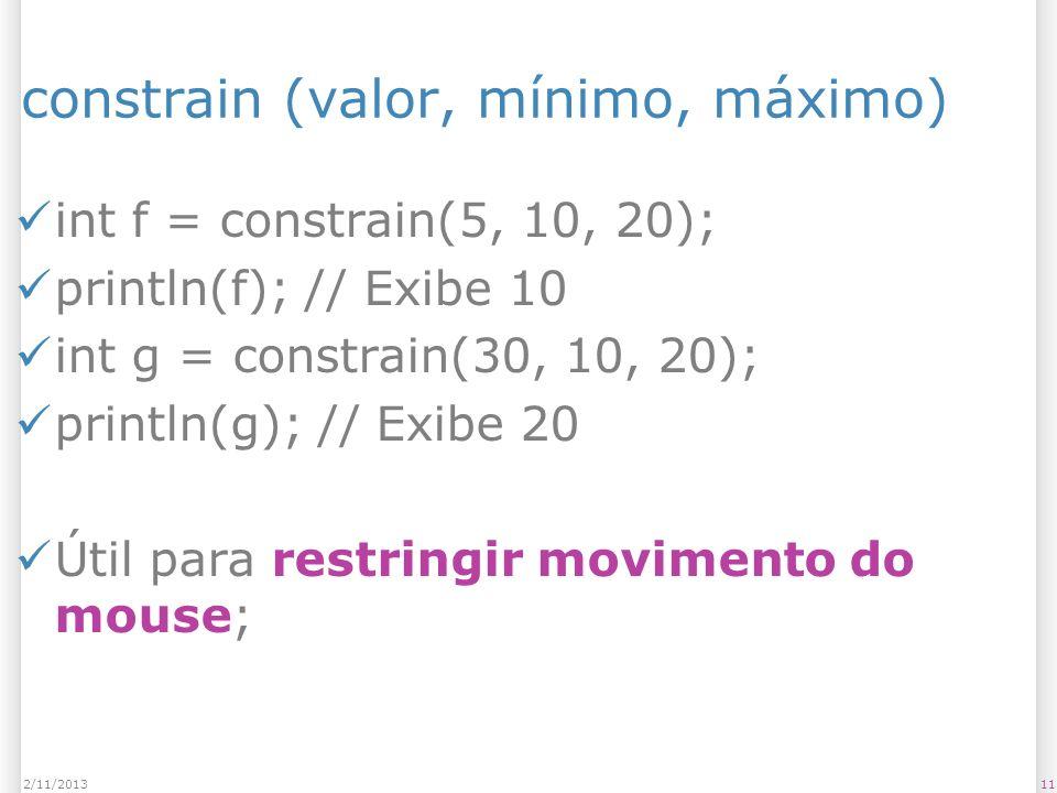 constrain (valor, mínimo, máximo)