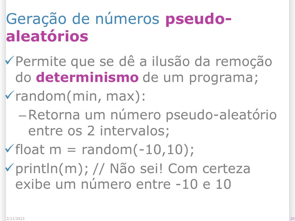 Geração de números pseudo-aleatórios
