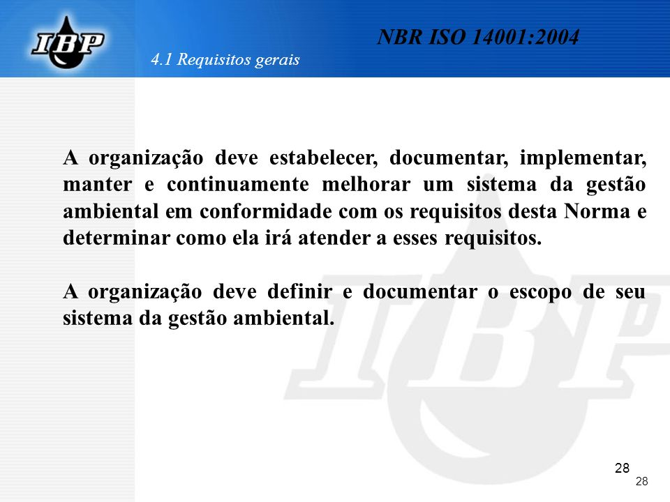 NBR ISO 14001:2004 4.1 Requisitos gerais.