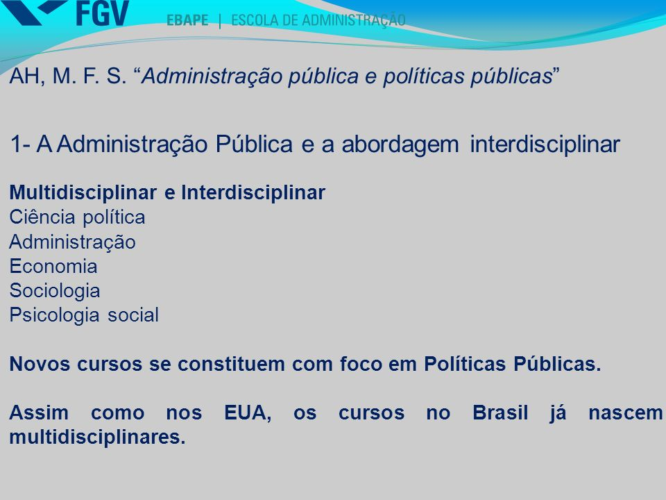 1- A Administração Pública e a abordagem interdisciplinar