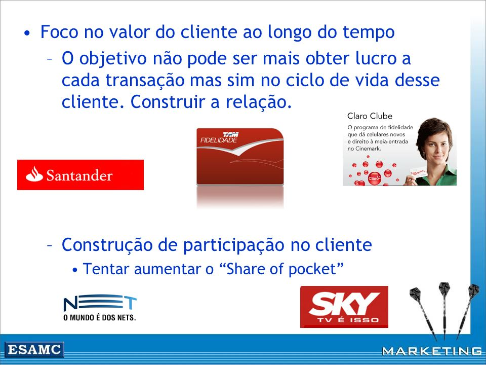 Foco no valor do cliente ao longo do tempo