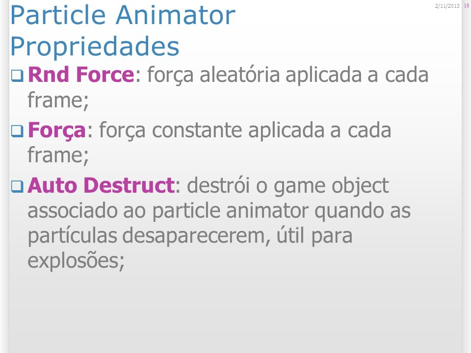 Particle Animator Propriedades