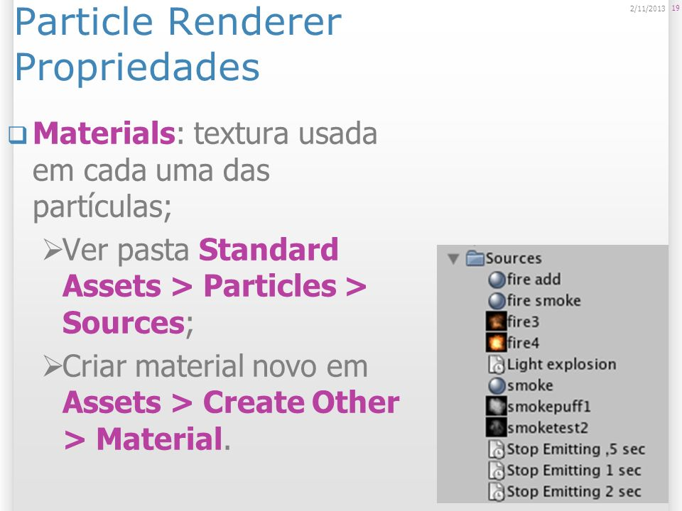 Particle Renderer Propriedades