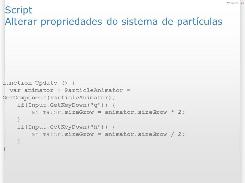 Script Alterar propriedades do sistema de partículas