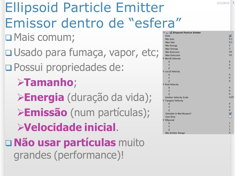 Ellipsoid Particle Emitter Emissor dentro de esfera