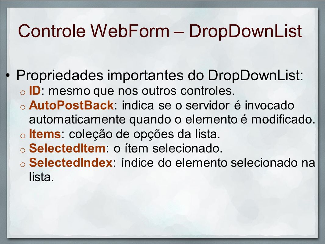 Controle WebForm – DropDownList