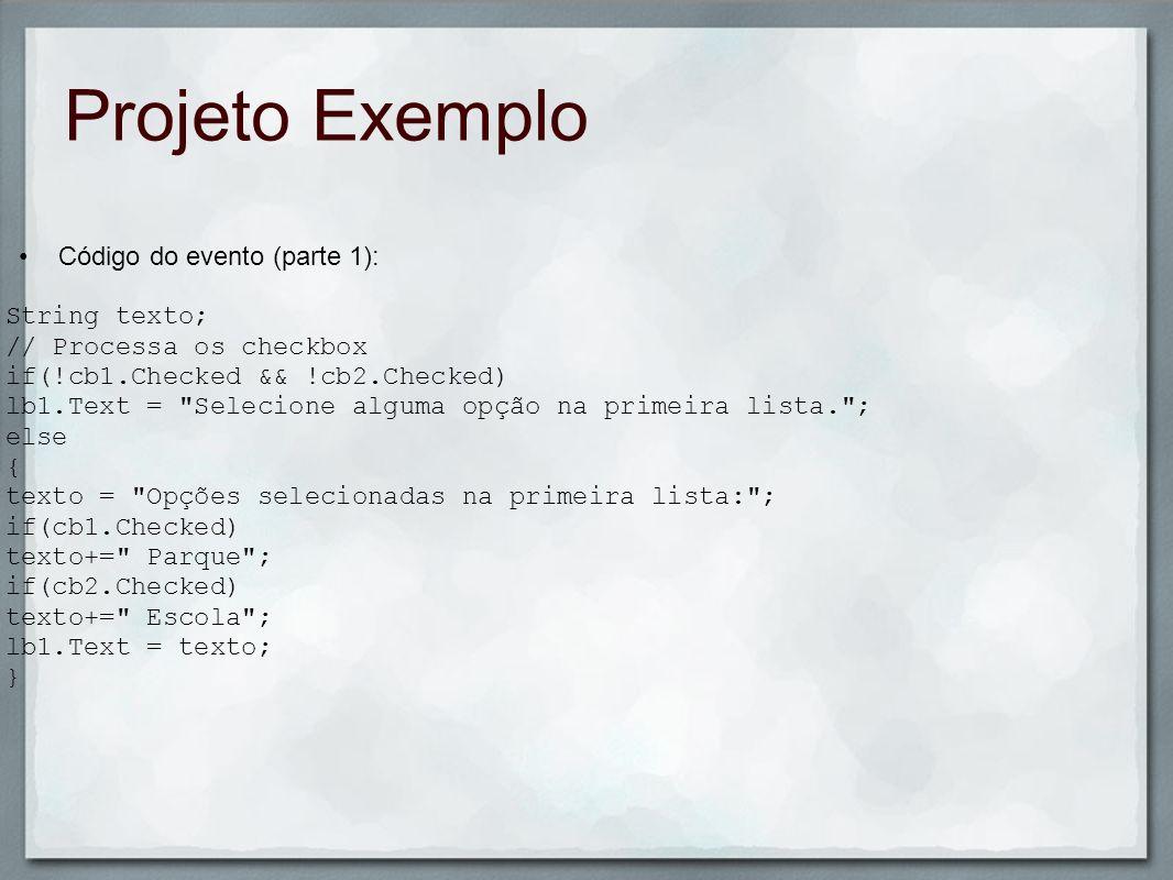 Projeto Exemplo Código do evento (parte 1): String texto;