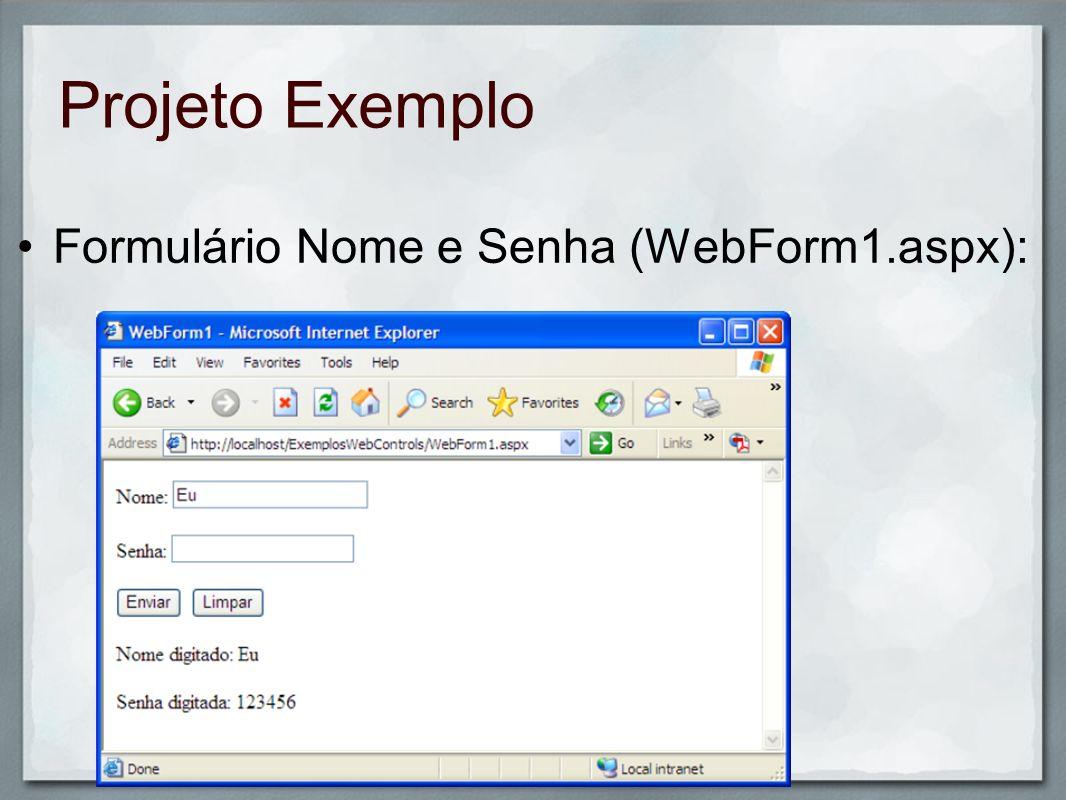 Formulário Nome e Senha (WebForm1.aspx):