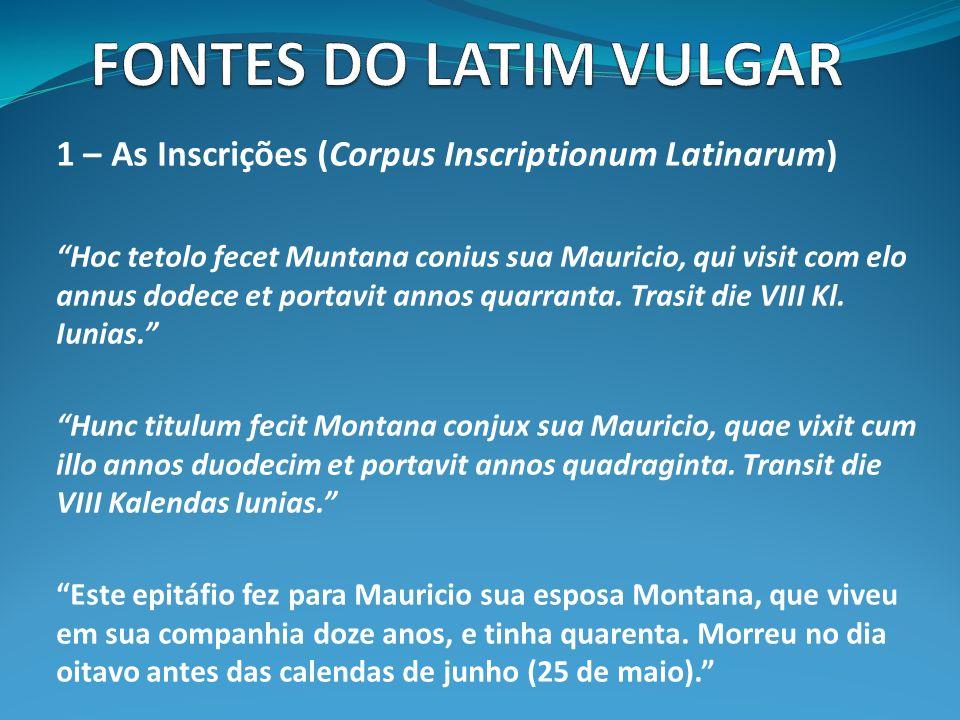 FONTES DO LATIM VULGAR 1 – As Inscrições (Corpus Inscriptionum Latinarum)