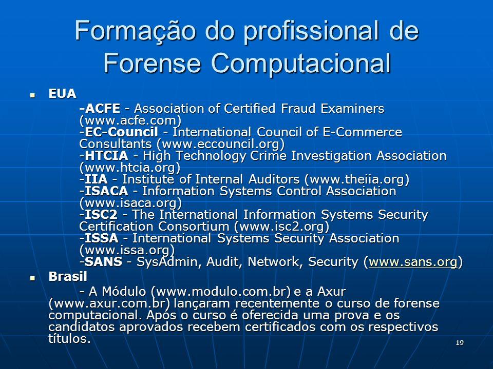 Formação do profissional de Forense Computacional