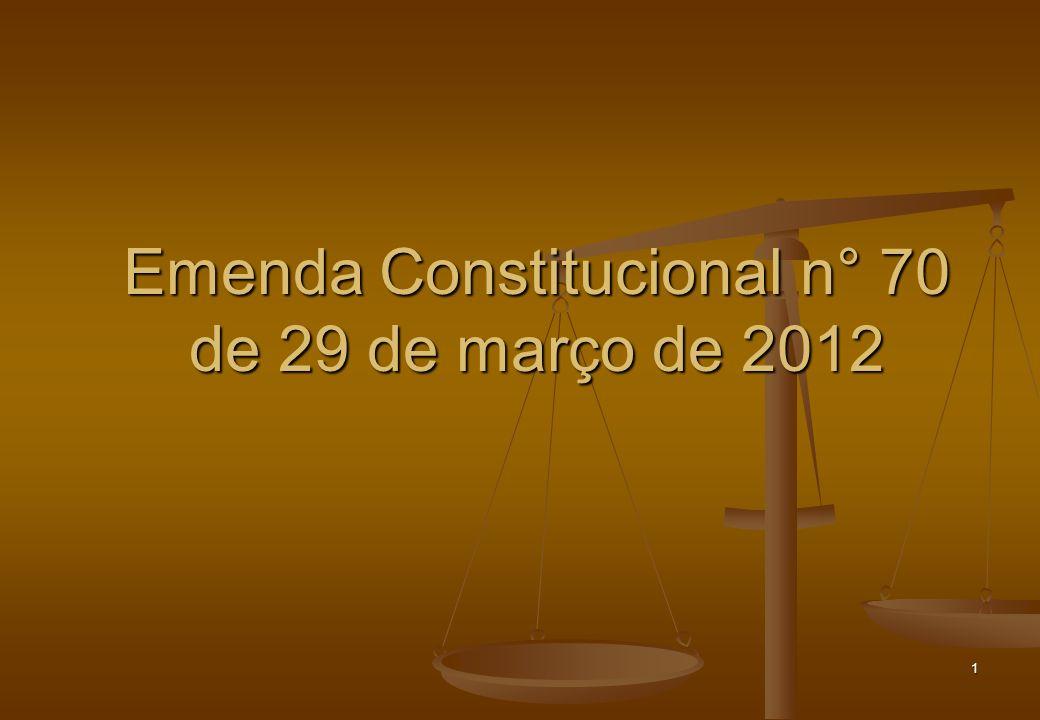 Emenda Constitucional n° 70 de 29 de março de 2012