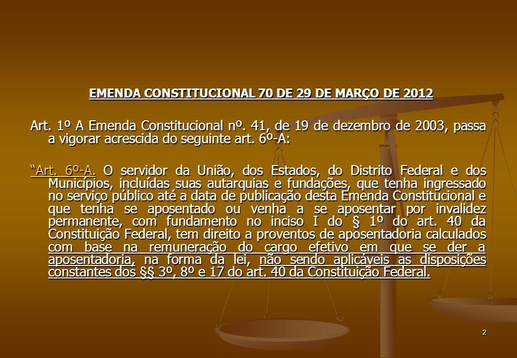 EMENDA CONSTITUCIONAL 70 DE 29 DE MARÇO DE 2012