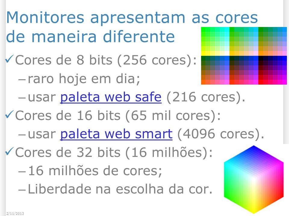 Monitores apresentam as cores de maneira diferente