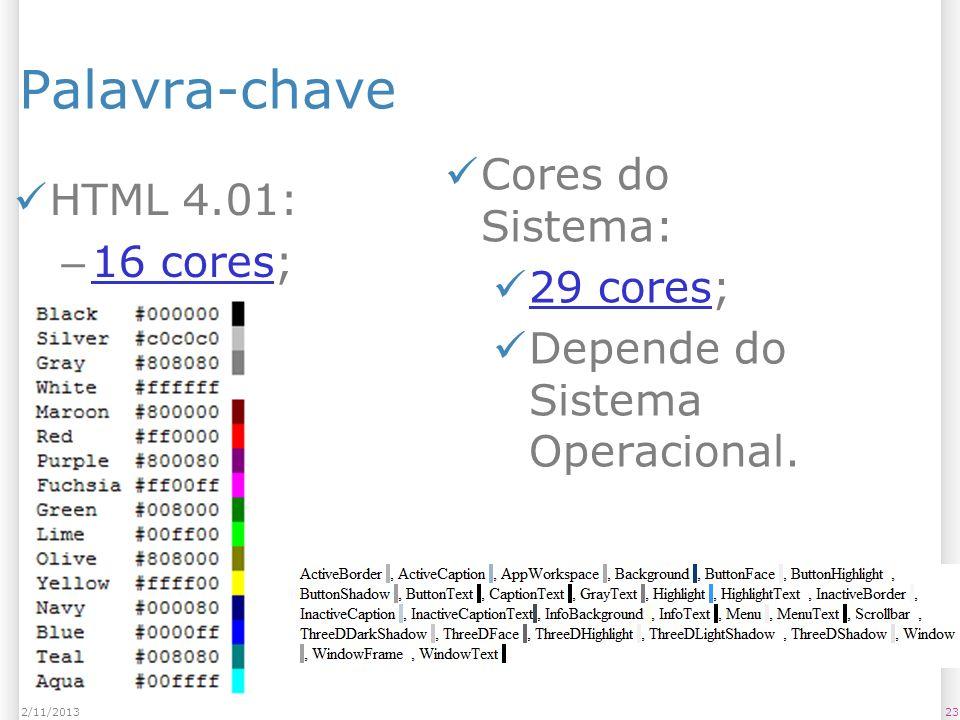 Palavra-chave Cores do Sistema: 29 cores;