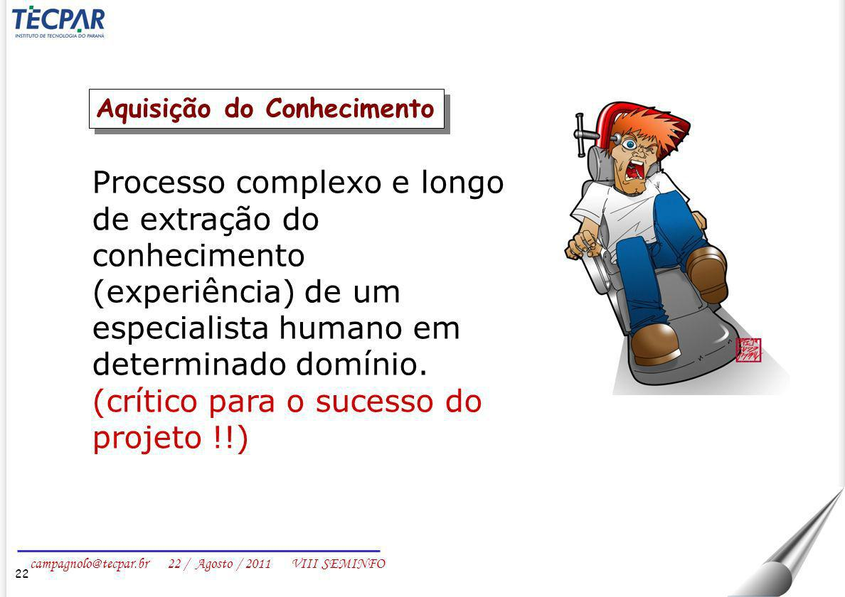 (crítico para o sucesso do projeto !!)