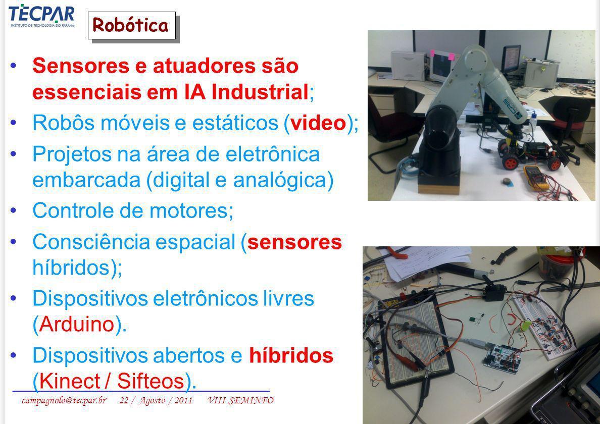 Sensores e atuadores são essenciais em IA Industrial;