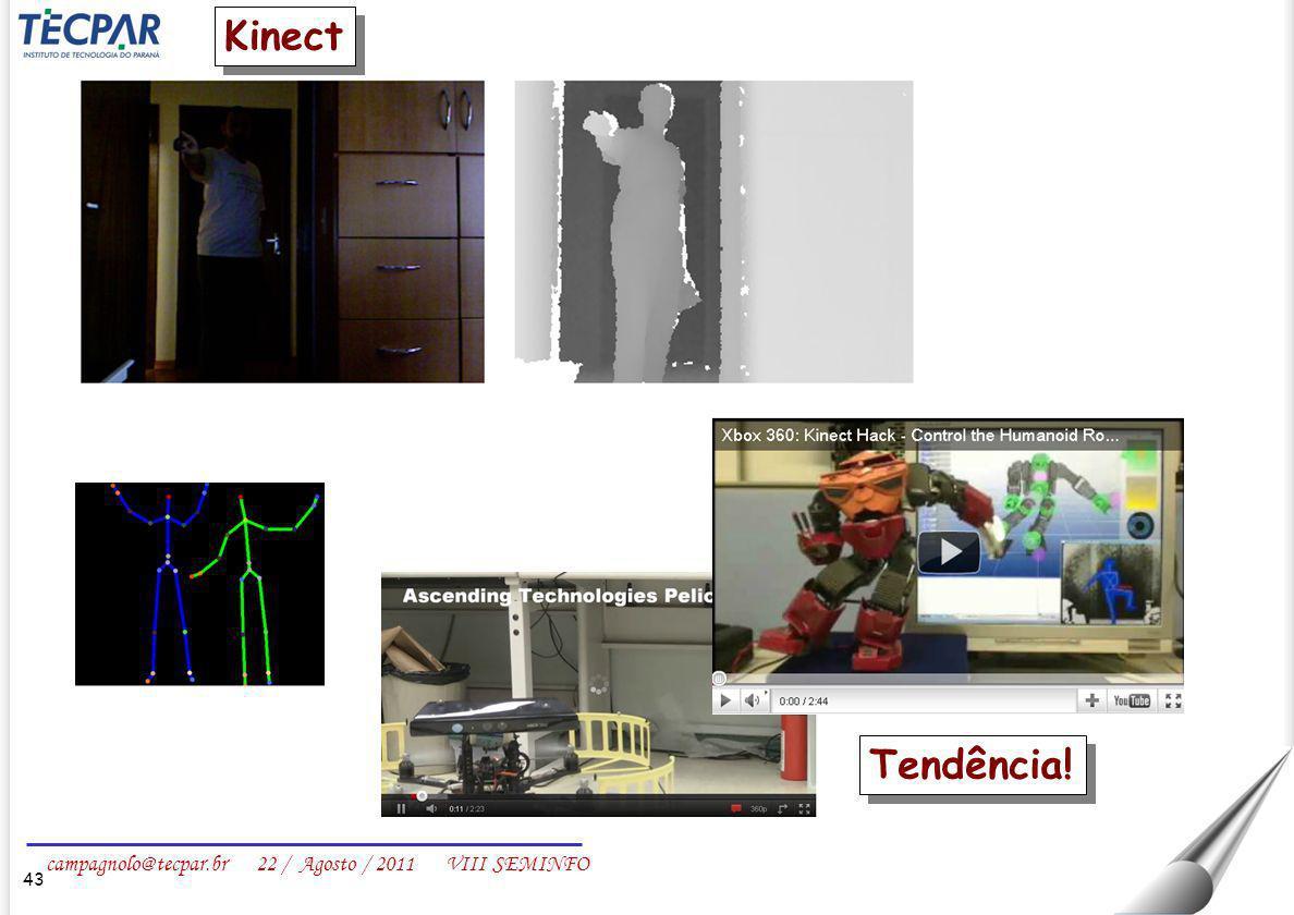 Kinect Tendência!