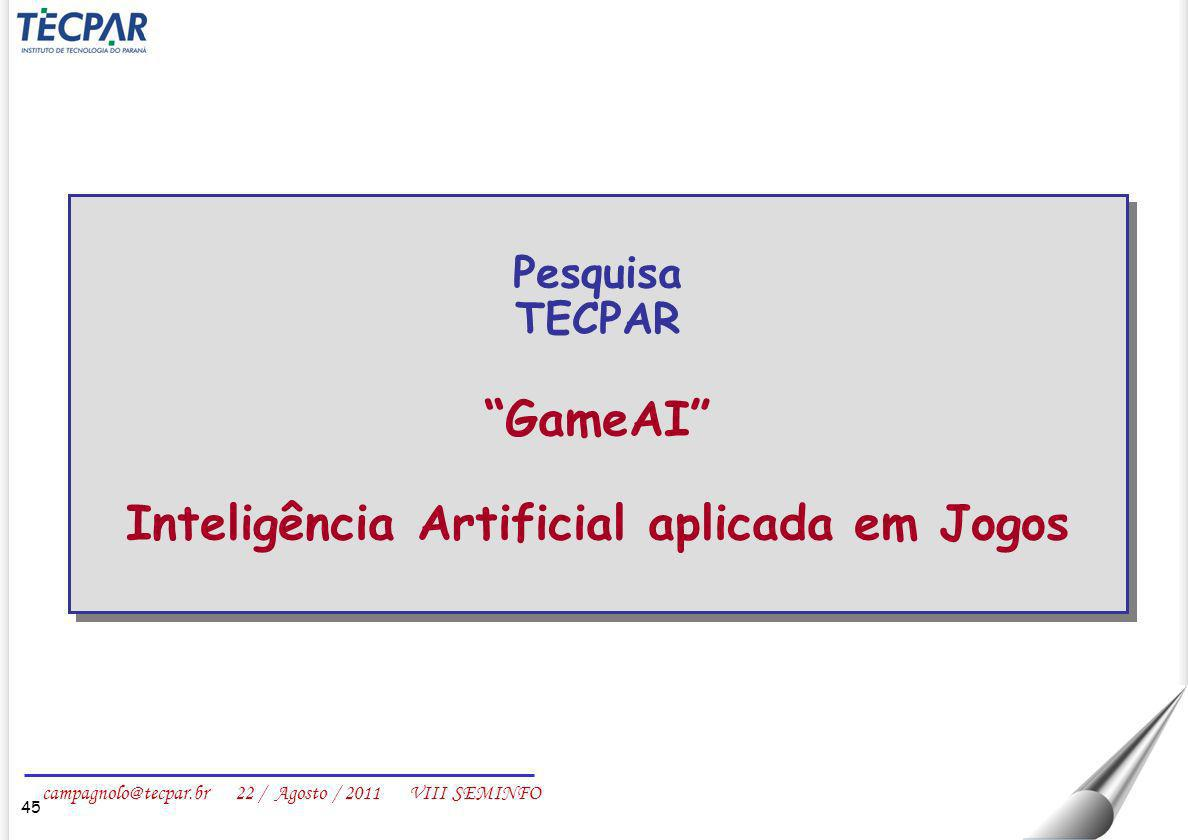 Inteligência Artificial aplicada em Jogos