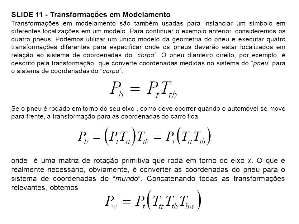 SLIDE 11 - Transformações em Modelamento