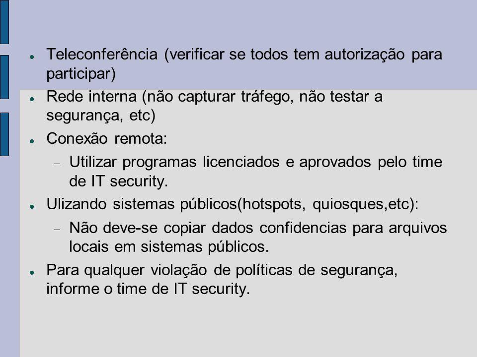 Teleconferência (verificar se todos tem autorização para participar)