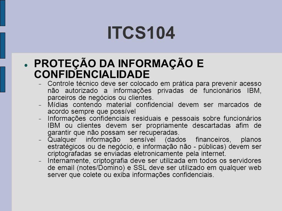 ITCS104 PROTEÇÃO DA INFORMAÇÃO E CONFIDENCIALIDADE