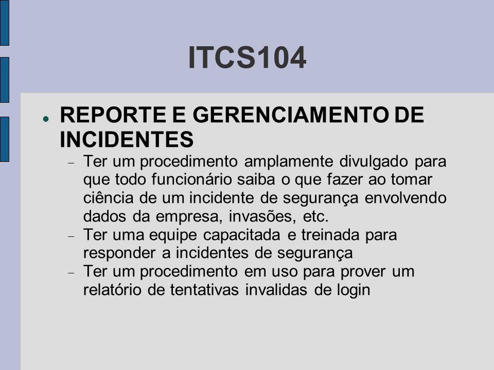 ITCS104 REPORTE E GERENCIAMENTO DE INCIDENTES