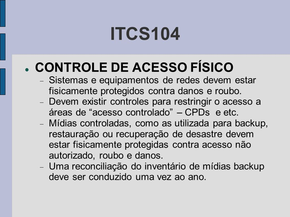 ITCS104 CONTROLE DE ACESSO FÍSICO