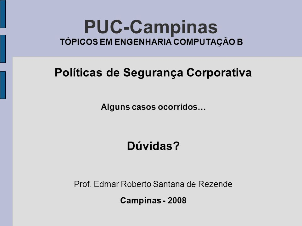 PUC-Campinas TÓPICOS EM ENGENHARIA COMPUTAÇÃO B