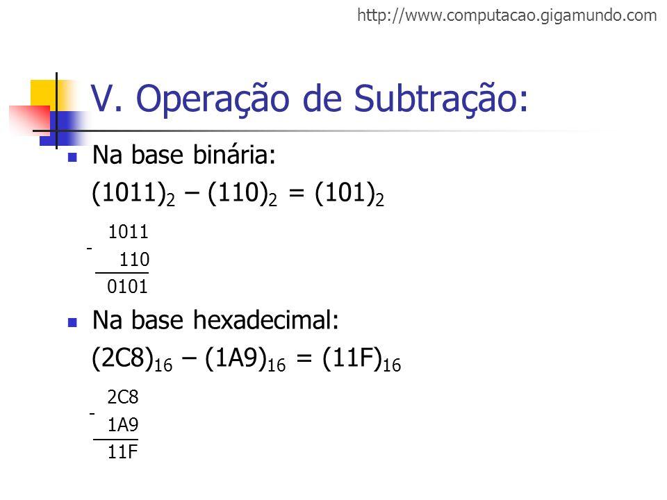 V. Operação de Subtração: