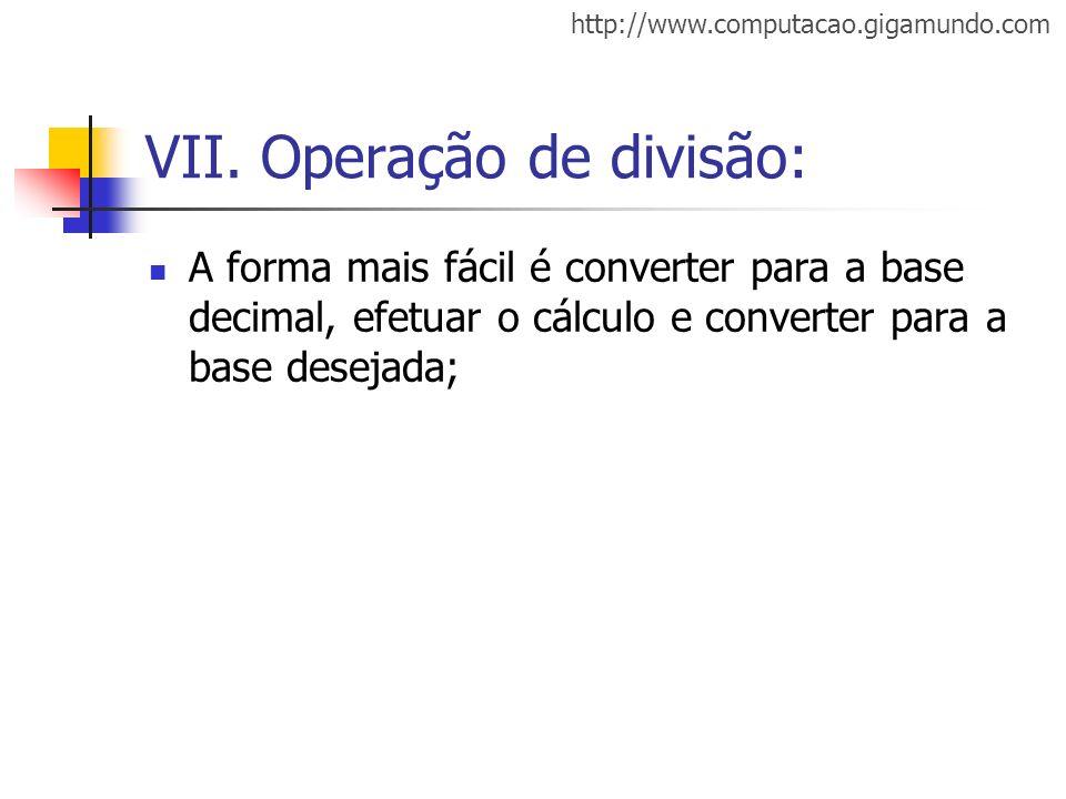 VII. Operação de divisão: