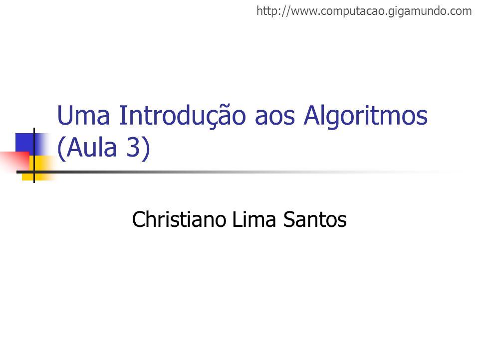 Uma Introdução aos Algoritmos (Aula 3)