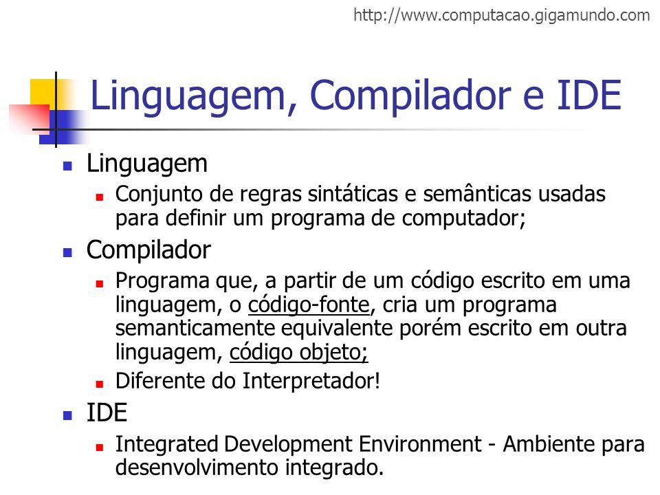 Linguagem, Compilador e IDE