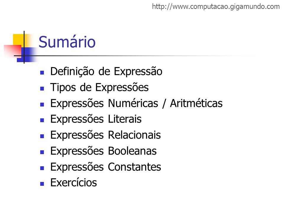 Sumário Definição de Expressão Tipos de Expressões
