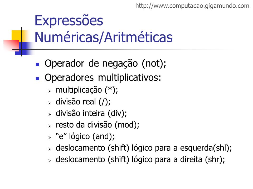 Expressões Numéricas/Aritméticas