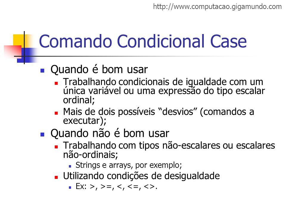 Comando Condicional Case