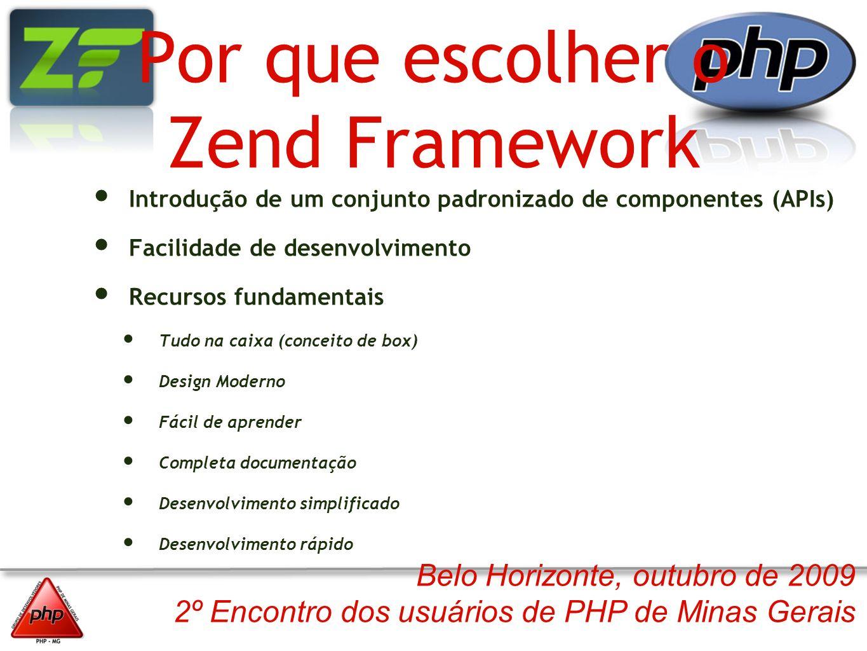 Por que escolher o Zend Framework