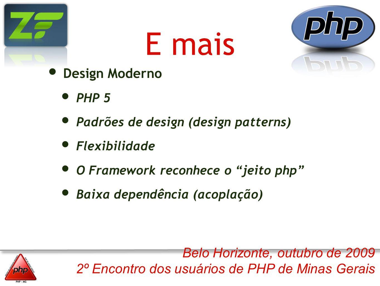 E mais Design Moderno PHP 5 Padrões de design (design patterns)